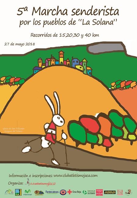 Incluida en el Calendario de Andadas Populares de Aragón, de la FAM, en 2014 nace la Marcha Senderista de Jaca por los Pueblos de La solana. Es una prueba de carácter no competitivo, y trata de acercar a los aficionados, las bellezas de nuestra tierra. Discurre por La Solana de Jaca, también llamada Vereda Oeste. Comenzó con dos recorridos, uno de 30 km y otro más reducido de 15, dando así cabida a las personas menos habituadas a las largas distancias. En la segunda edición ya hay una tercera distancia para elegir, la de Gran Fondo de 40 km. y ESTE AÑO ESTRENAMOS UN NUEVO RECORRIDO DE 20 KM. que hará que aquellos andarines ya habituados al recorrido de 15 superen sus límites y a la vez descubran una circular sorprendente por las tierras de Caniás y Banaguás.